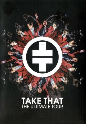 Take That. The Ultimate Tour